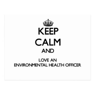 Keep Calm and Love an Environmental Health Officer Post Cards
