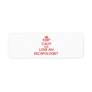 Keep Calm and Love an Escapologist Return Address Label