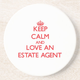 Keep Calm and Love an Estate Agent Coasters