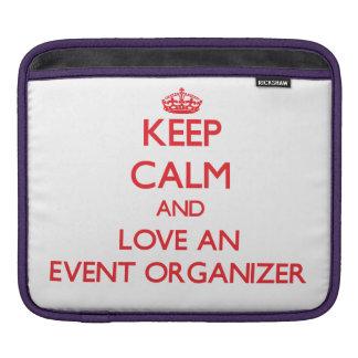 Keep Calm and Love an Event Organizer iPad Sleeve