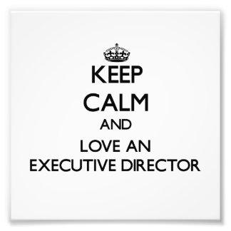 Keep Calm and Love an Executive Director Photo
