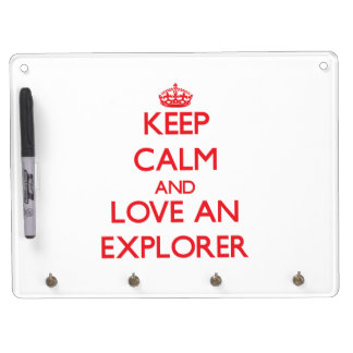 Keep Calm and Love an Explorer Dry Erase White Board