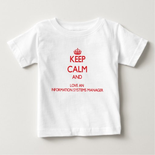 Keep Calm and Love an Information Systems Manager Tees T-Shirt, Hoodie, Sweatshirt