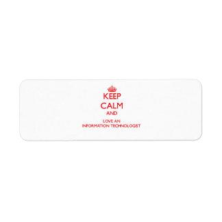 Keep Calm and Love an Information Technologist Return Address Label