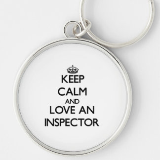 Keep Calm and Love an Inspector Silver-Colored Round Keychain