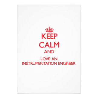 Keep Calm and Love an Instrumentation Engineer Personalized Invitations