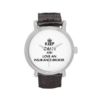 Keep Calm and Love an Insurance Broker Watches