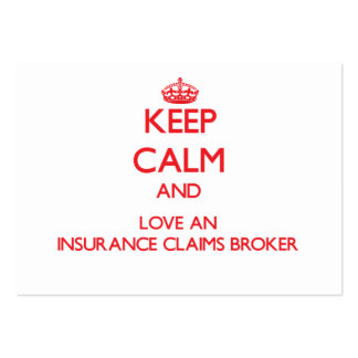 Keep Calm and Love an Insurance Claims Broker Business Cards