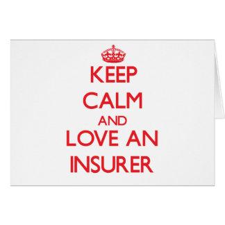 Keep Calm and Love an Insurer Greeting Card
