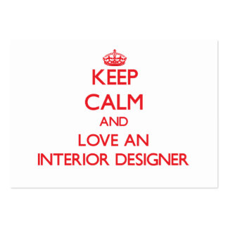 Keep Calm and Love an Interior Designer Business Cards