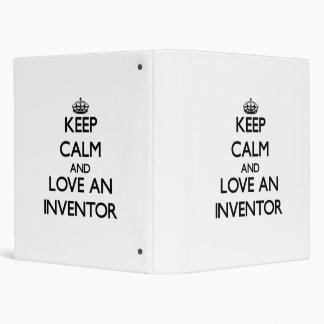 Keep Calm and Love an Inventor Binders