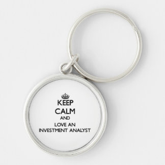 Keep Calm and Love an Investment Analyst Keychain