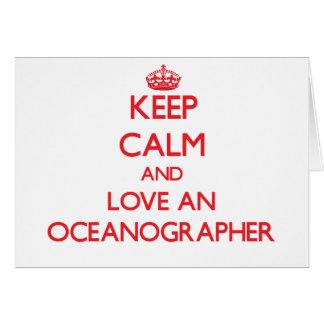 Keep Calm and Love an Oceanographer Greeting Card