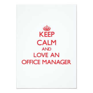 Keep Calm and Love an Office Manager Custom Invite