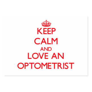 Keep Calm and Love an Optometrist Large Business Cards (Pack Of 100)