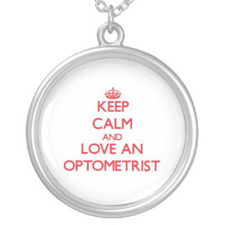Keep Calm and Love an Optometrist Jewelry