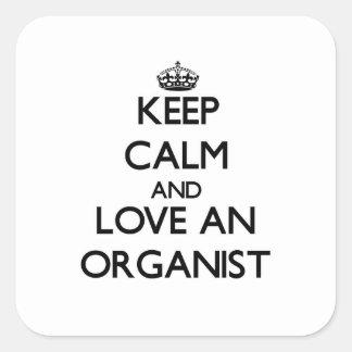 Keep Calm and Love an Organist Square Sticker
