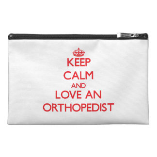 Keep Calm and Love an Orthopedist Travel Accessory Bags