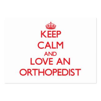 Keep Calm and Love an Orthopedist Business Card