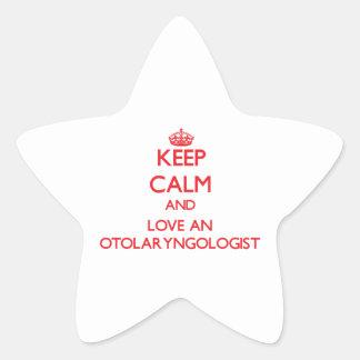 Keep Calm and Love an Otolaryngologist Sticker