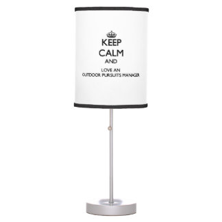 Keep Calm and Love an Outdoor Pursuits Manager Desk Lamp