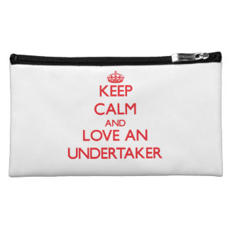 Keep Calm and Love an Undertaker Cosmetics Bags