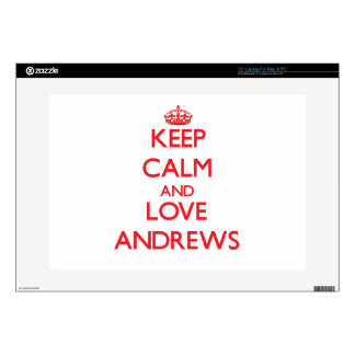 Keep calm and love Andrews Skin For Laptop