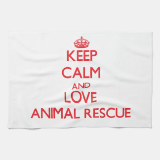 Keep calm and love Animal Rescue Kitchen Towels