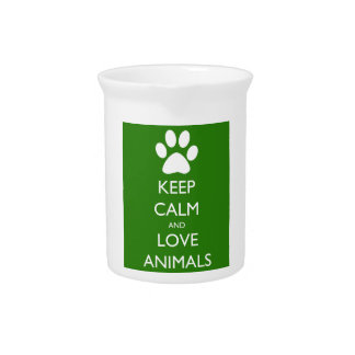 Keep Calm and Love Animals Beverage Pitcher