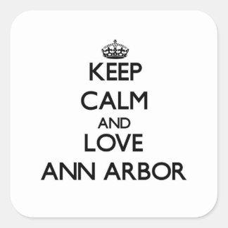 Keep Calm and love Ann Arbor Square Sticker