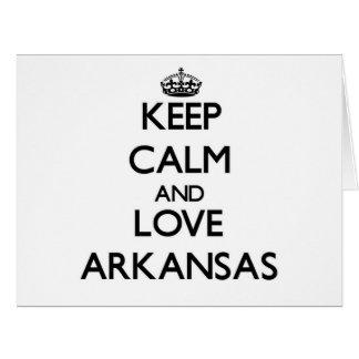 Keep Calm and Love Arkansas Greeting Card