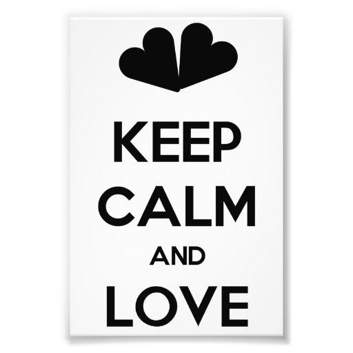 Keep Calm and Love Art Photo