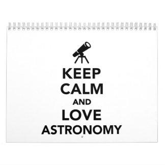 Keep calm and love Astronomy Calendar