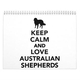 Keep calm and love Australian shepherds Calendar