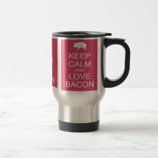 Keep Calm and Love Bacon Gifts Pig Pink Design 15 Oz Stainless Steel Travel Mug