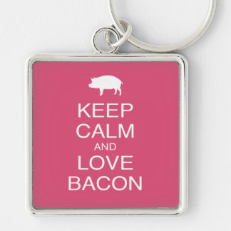 Keep Calm and Love Bacon Print Gift Design Pork Silver-Colored Square Keychain