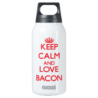 Keep calm and love Bacon 10 Oz Insulated SIGG Thermos Water Bottle