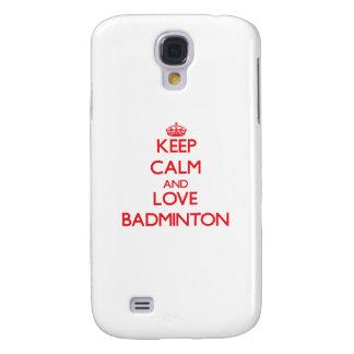 Keep calm and love Badminton Samsung Galaxy S4 Case