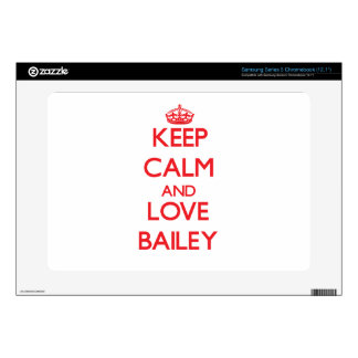 Keep calm and love Bailey Samsung Chromebook Skin