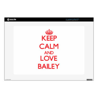 Keep calm and love Bailey Skins For Laptops