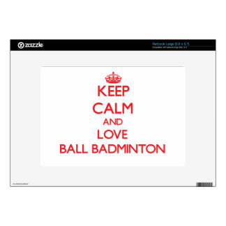 Keep calm and love Ball Badminton Skin For Large Netbook