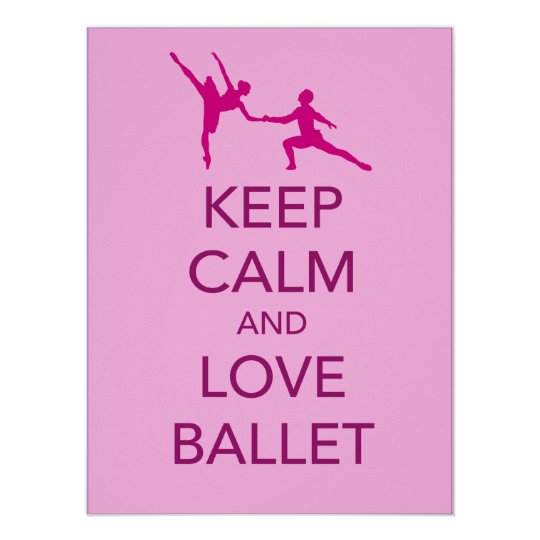 Keep Calm and Love Ballet Gift Poster