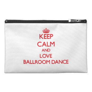 Keep calm and love Ballroom Dance Travel Accessories Bags