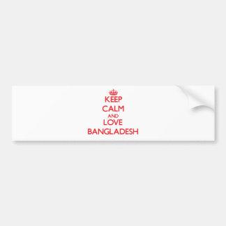 Keep Calm and Love Bangladesh Bumper Sticker