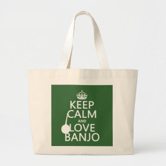 Keep Calm and Love Banjo (any background color) Large Tote Bag