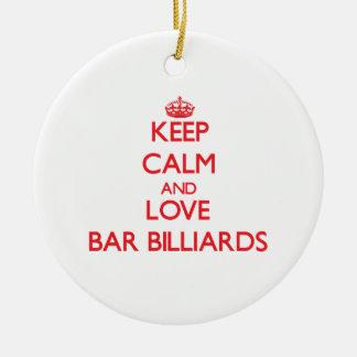 Keep calm and love Bar Billiards Christmas Ornament