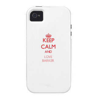 Keep calm and love Barker iPhone 4/4S Case