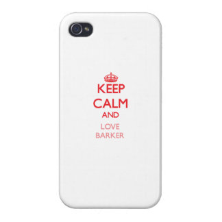 Keep calm and love Barker iPhone 4/4S Covers
