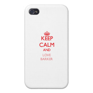 Keep calm and love Barker iPhone 4 Case