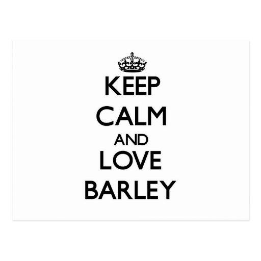 Keep calm and love Barley Postcard